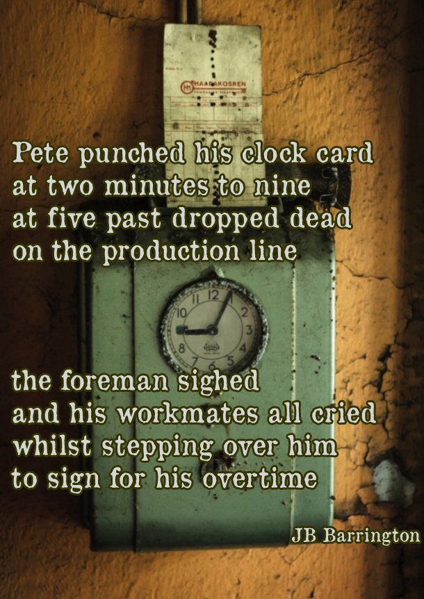 Sign For His Overtime a poem by JB Barrington